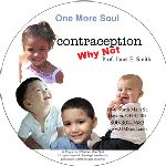 Contraception: Why Not?