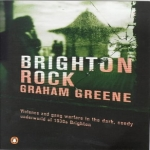 Graham Greenes Book Brighton Rock