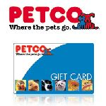 Petco gift card or Petsmart Gift card