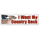 im An American And I Want My Country Back Bumper Sticker